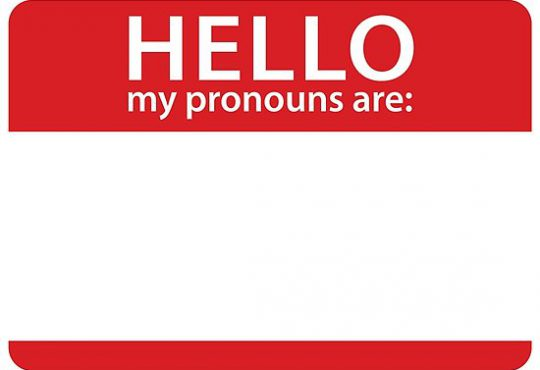 "Image of a name tag saying ""Hello: My pronouns are"""